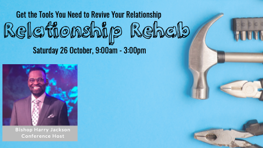 Relationship Rehab Conference